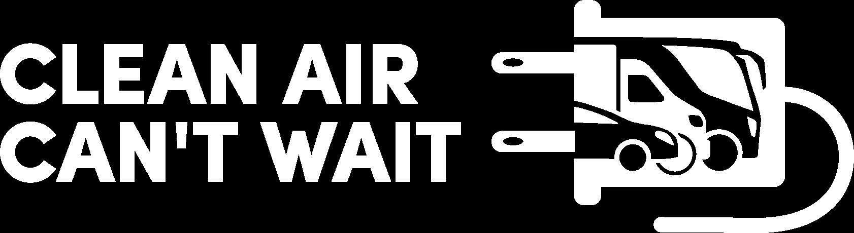 Clean Air Can't Wait